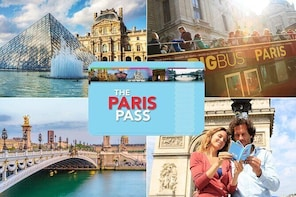 Paris Pass Including Hop-On Hop-Off Bus Tour and Entry to Over 60 Attractio...