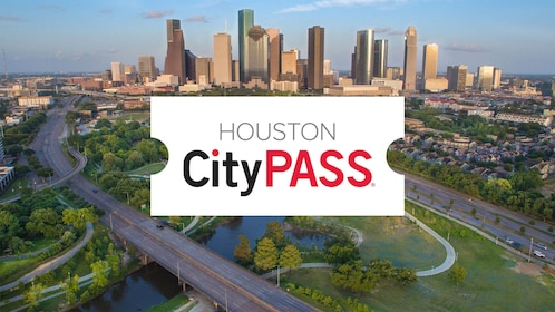 Houston CityPASS: Admission to Top 5 Houston Attractions