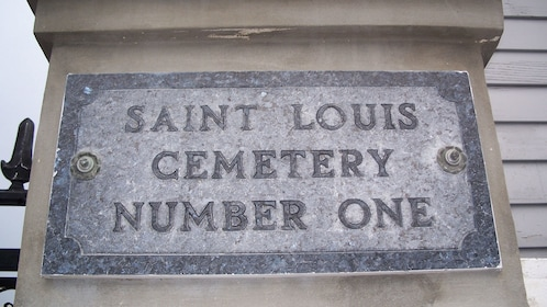 St. Louis Cemetery No. 1 sign