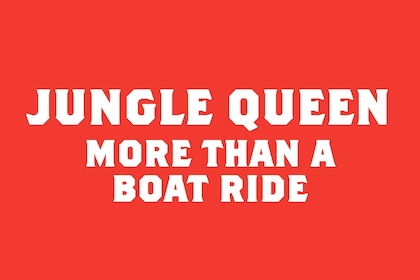 Jungle Queen More Than A Boat Ride Banner.jpg