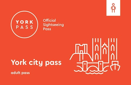 York Pass - Save money on attraction tickets
