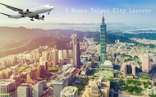 4 Hours Taipei City Layover