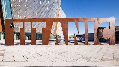 Titanic Belfast sign in Ireland