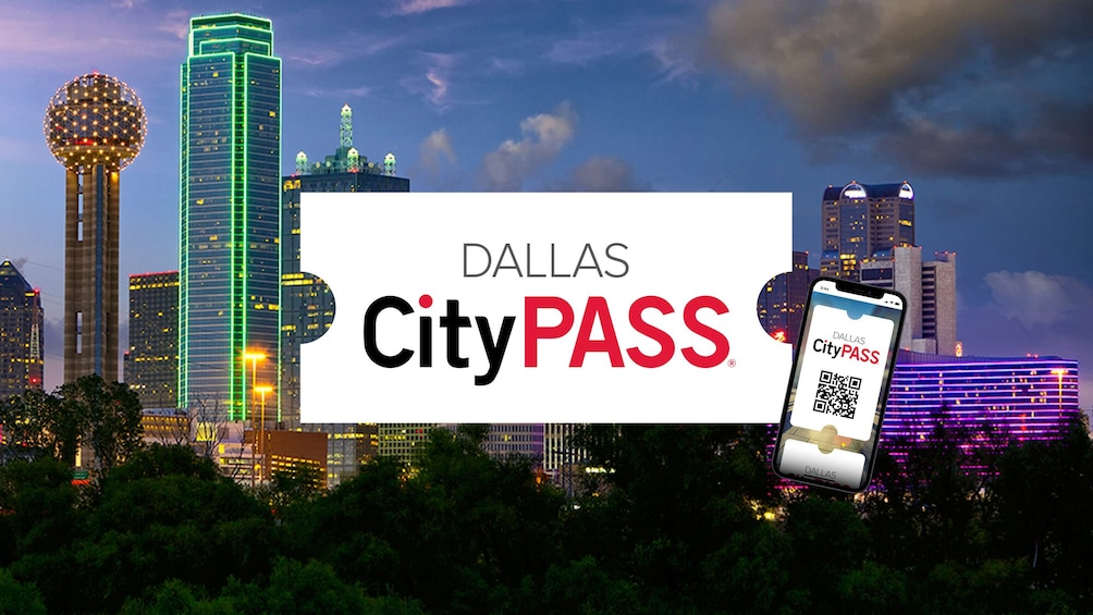 Dallas CityPASS: Admission to Top 4 Dallas Attractions