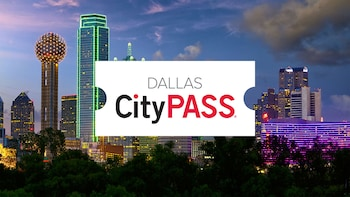 Dallas CityPASS: Save at 4 Must-See Attractions