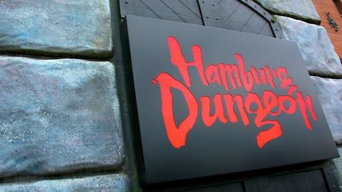 Sign for Hamburg Dungeon