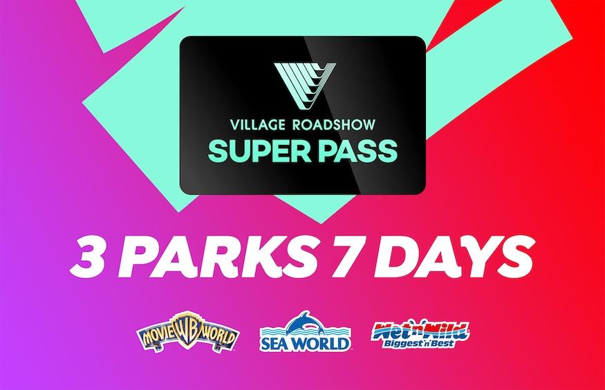 7-Day Super Pass: Movie World, Sea World & Wet'n'Wild