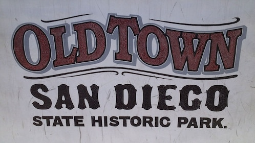 Sign for Old Town San Diego