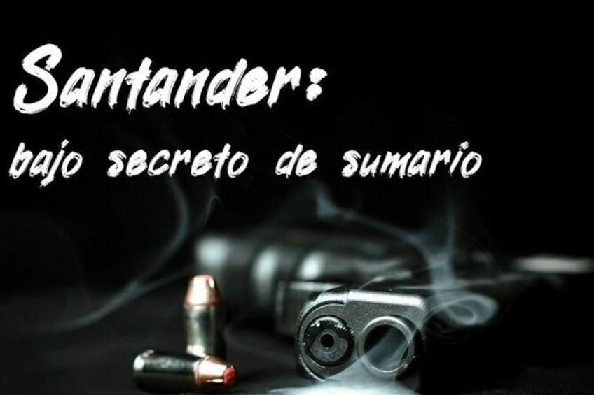 Santander Tour: Under Summary Secret