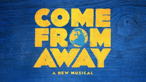 Come from away a new musical on Broadway in New York