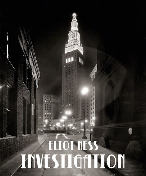 """Show item 6 of 6. Black and white photo that reads """"Eliot Ness Investigation"""""""