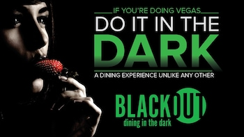 BLACKOUT Dining in the Dark Experience