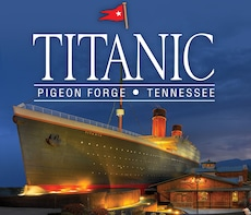 TITANIC Museum Attraction – Great Smoky Mountains Tennessee