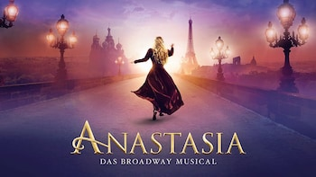ANASTASIA - DAS BROADWAY MUSICAL in Stuttgart - Ticket