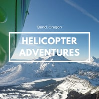 Bend City and Lava Lands Helicopter Tour