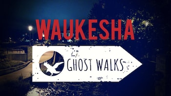 Waukesha Ghost Walks
