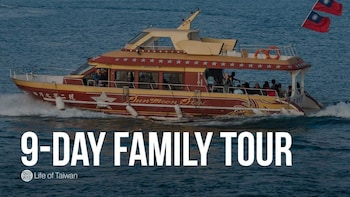 9-Day Private Family Tour of Taiwan