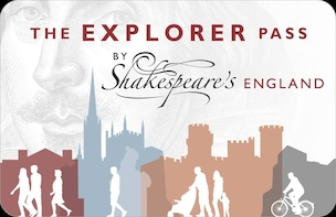 Shakespeare's England Explorer Pass - 1-Day Pass