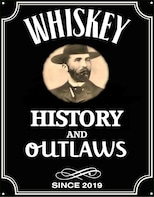 Whisky History and Outlaws Walking Tour