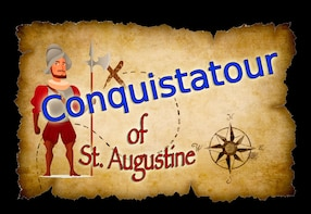 The Conquistatour of St. Augustine